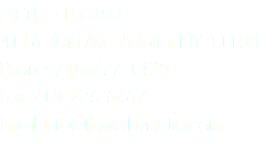 METRO FLORAL 4116 30th Ave, Astoria, NY 11103 Phone: 718-777-1435 Fax: 718-226-6467 Email: info@flowerbymetro.com